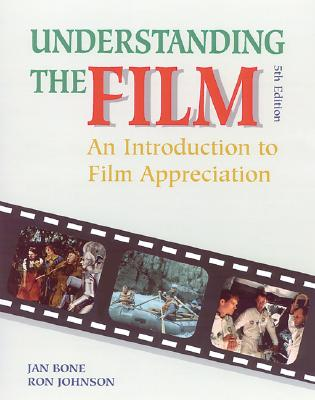 Image for Understanding the Film: An Introduction to Film Appreciation