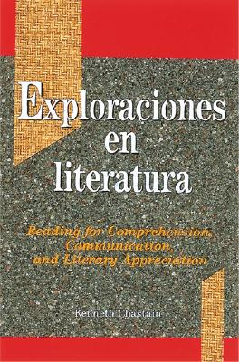 Image for Exploraciones en literatura: Reading for Comprehension, Communication, and Literary Appreciation