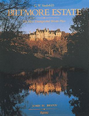 Image for BILTMORE ESTATE: THE MOST DISTINGUISHED PRIVATE PLACE