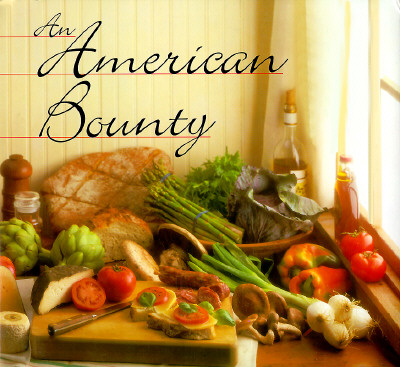 Image for AMERICAN BOUNTY : GREAT CONTEMPORARY