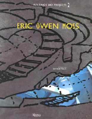 Image for Eric Owen Moss: Buildings and Projects 2