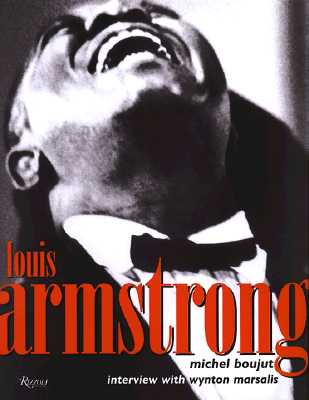 Louis Armstrong, Boujut, Michel & Marsalis, Wynton