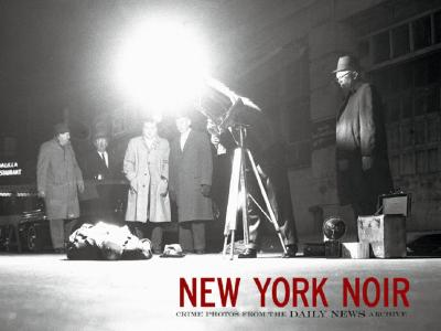 Image for New York Noir : Crime Photos from the Daily News Archive