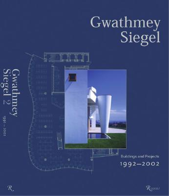 Image for Gwathmey Siegel: Buildings and Projects 1992-2002