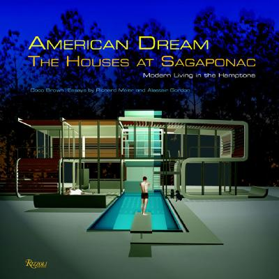 Image for American Dream: The Houses at Sagaponac