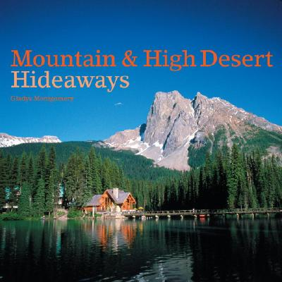 Image for Mountain & High Desert Hideaways