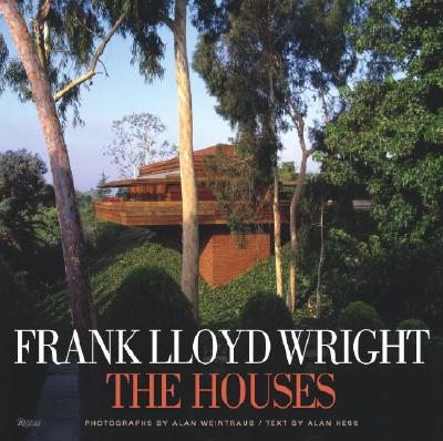 Frank Lloyd Wright The Houses, Alan Hess