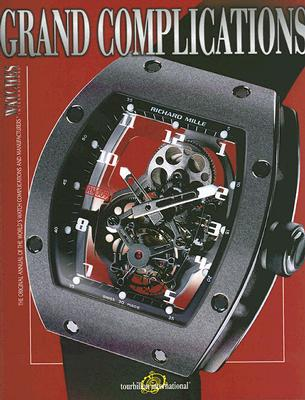 Image for Grand Complications: High Quality Watchmaking