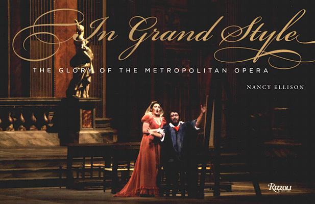 Image for In Grand Style: The Glory of the Metropolitan Opera
