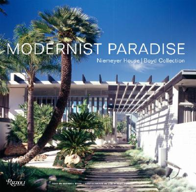 Image for Modernist Paradise: Niemeyer House, Boyd Collection