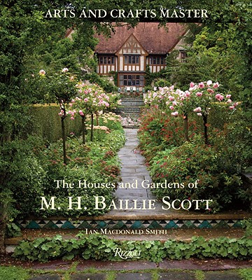 Image for Arts and Crafts Master: The Houses and Gardens of M.H. Baillie Scott