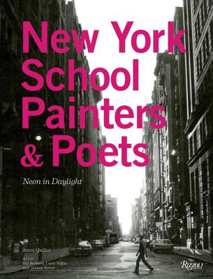 Image for New York School Painters & Poets: Neon in Daylight