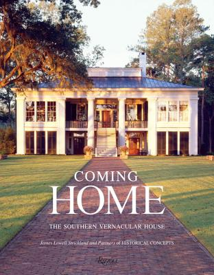 Image for Coming Home: The Southern Vernacular House