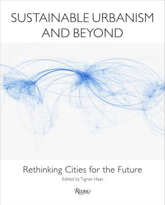 Image for Sustainable Urbanism and Beyond: Rethinking Cities for the Future