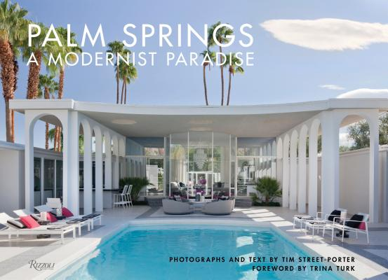 Image for PALM SPRINGS A MODERNIST PARADISE