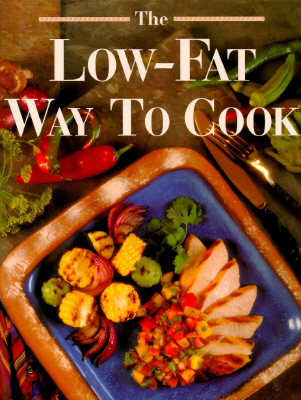 Image for The Low-Fat Way to Cook