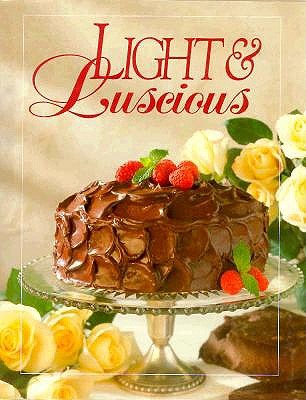 Image for Light and Luscious Cookbook (Today's Gourmet)