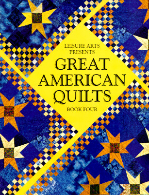 Image for Great American Quilts Book 4 (Book Four) (Bk. 4)