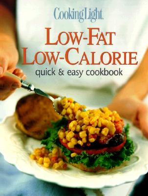 Image for Cooking Light Low-Fat Low-Calorie: Quick & Easy Cookbook