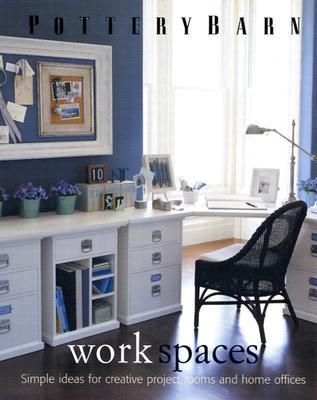 Image for Pottery Barn Work Spaces (Pottery Barn Design Library)