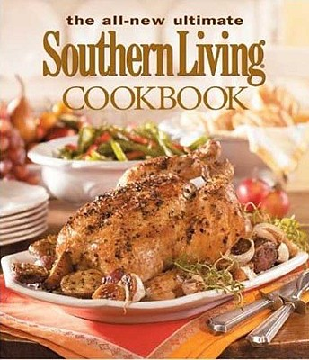 Image for The All New Ultimate Southern Living Cookbook (Southern Living (Hardcover Oxmoor))