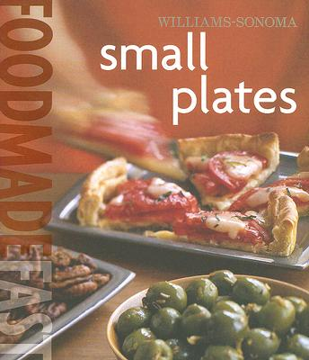 Image for Williams-Sonoma Food Made Fast: Small Plates (Food Made Fast)