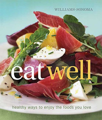 Image for WILLIAMS-SONOMA EAT WELL