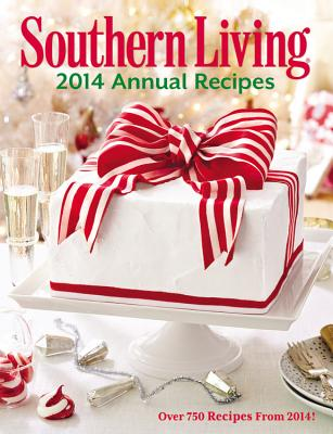Image for Southern Living Annual Recipes 2014: Over 750 Recipes from 2014!