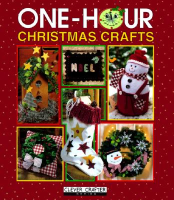 Image for One-Hour Christmas Crafts (Clever Crafter Series)