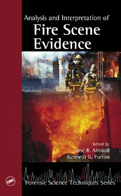 Image for Analysis and Interpretation of Fire Scene Evidence (Forensic Science Techniques)