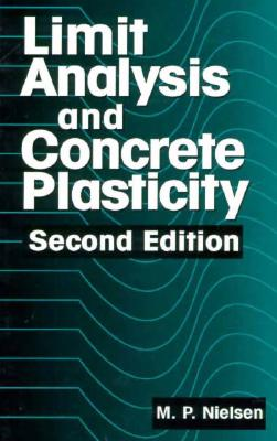 Image for Limit Analysis and Concrete Plasticity, Second Edition (New Directions in Civil Engineering)