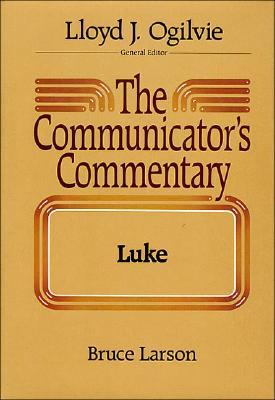 Image for Luke (The Communicator's Commentary Volume 3)