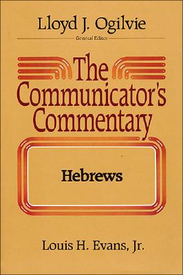 Image for Hebrews (The Communicator's Commentary Volume 10)