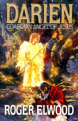 Image for Darien: Guardian Angel of Jesus