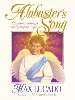 Image for Alabasters Song : Christmas Through the Eyes of an Angel