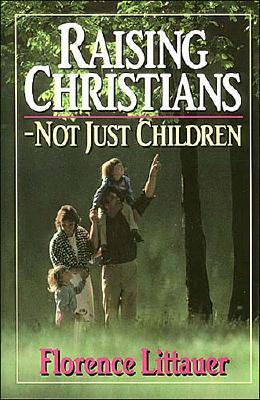 Image for Raising Christians - Not Just Children