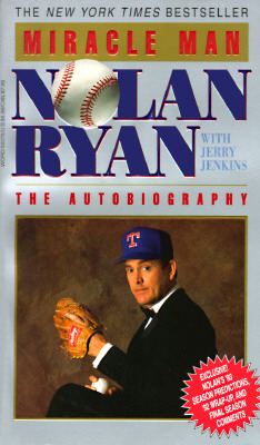 Image for Miracle Man: Nolan Ryan the Autobiography