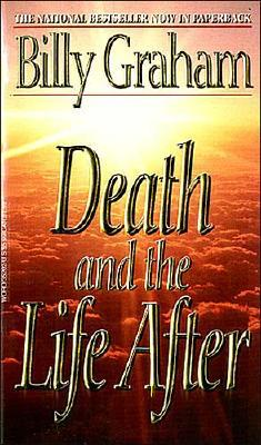 Death and the Life After, BILLY GRAHAM