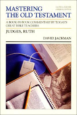 Image for Judges and Ruth (Mastering the Old Testament Volume 7)