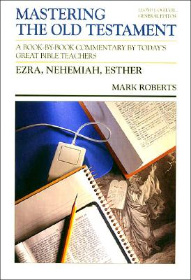 Image for Ezra, Nehemiah, Esther (Mastering the Old Testament Volume 11)