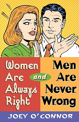 Image for Women Are Always Right and Men Are Never Wrong