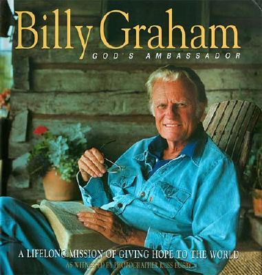 Image for Billy Graham, God's Ambassador: A Lifelong Mission of Giving Hope to the World