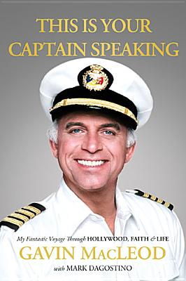 """Image for """"This Is Your Captain Speaking: My Fantastic Voyage Through Hollywood, Faith and   Life"""""""
