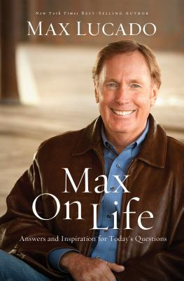 Image for Max On Life: Answers and Insights to Your Most Important Questions