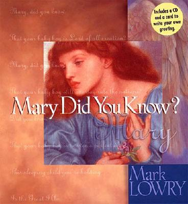 Mary Did You Know? (with CD), Lowry, Mark