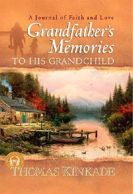 Image for Grandfather's Memories To His Grandchild
