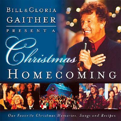 Image for A Christmas Homecoming Bill And Gloria Gaither Present: