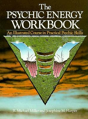 Image for Psychic Energy Workbook - An Illustrated Course in Practical Psychic Skills