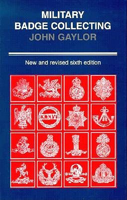 Image for MILITARY BADGE COLLECTING NEW AND REVISED SIXTH EDITION