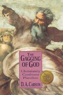 Gagging of God Ivp UK, D. A. Carson